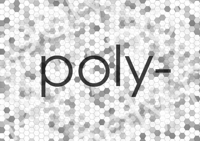 ポリ(poly-)って何の意味?